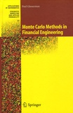 Paul Glasserman - Monte Carlo Methods in Financial Engineering.