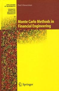 Paul Glasserman - Monte Carlo Methods in Financial Engineering.