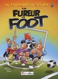 Paul Glaudel - La fureur du sport Tome 1 : La fureur du foot.