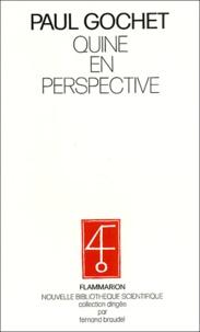 Paul Gochet - Quine en perspective. - Essai de philosophie comparée.