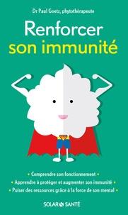 Paul Goetz - Renforcer son immunité.