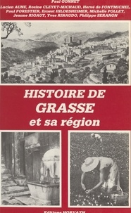 Paul Gonnet - Histoire de Grasse.