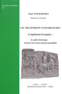 Paul Goukowsky - Les Helléniques d'Oxyrhynchos - Complément d'enquête : le cadre historique à travers les textes anciens parallèles.