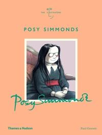 Paul Gravett - Posy Simmonds - The illustrators.