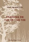 Paul Gravillon - Carmina de toute une vie.