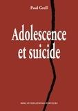 Paul Grell - Adolescence et suicide.