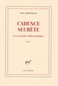 Cadence secrète - La vie invisible dAlfred Schnittke.pdf
