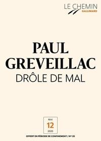 Paul Greveillac - Le Chemin (N°20) - Drôle de mal.