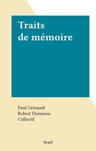 Paul Grimault et  Collectif - Traits de mémoire.
