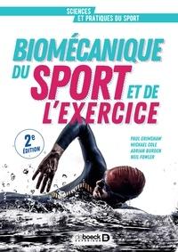 Paul Grimshaw et Michael Cole - Biomécanique du sport et de l'exercice - De la connaissance à l'argumentation.