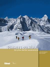Paul Grobel et Jean Annequin - Sommets du Népal - Les plus belles ascensions.