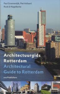 Paul Groenendijk et Piet Vollaard - Architectural Guide to Rotterdam - Edition bilingue anglais-néerlandais.