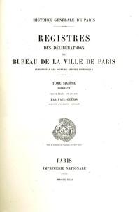 Paul Guérin - Registre des délibérations du bureau de la Ville de Paris - Tome 6, 1568-1572.