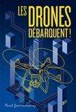 Paul Guermonprez - Les drones débarquent !.
