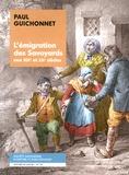 Paul Guichonnet - L'émigration des Savoyards aux XIXe et XXe siècles.