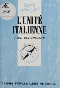Paul Guichonnet - L'unité italienne.