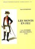 Paul Guichonnet - Les monts en feu - La guerre en Faucigny, 1793.