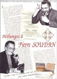 Paul Guichonnet et Georgette Chevallier - Mélanges dédiés à la mémoire de Pierre Soudan.