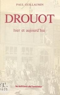 Paul Guillaumin - Drouot hier et aujourd'hui.