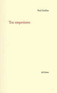 Paul Guillon - Tes empreintes.
