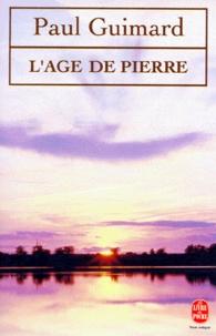 Paul Guimard - L'âge de Pierre.