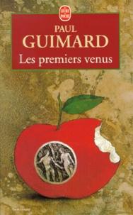 Paul Guimard - Les premiers venus.