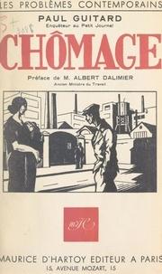 Paul Guitard et Albert Dalimier - Chômage.