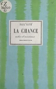 Paul Guth - La chance.