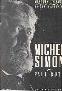 Paul Guth et Roger Gaillard - Michel Simon.