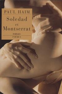 Paul Haim - Soledad et Montserrat.