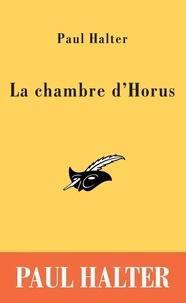 Paul Halter - La chambre d'Horus.
