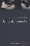 Paul Halter - Le roi du désordre.