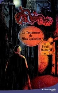 Paul Halter - Le testament de Silas Lydecker.