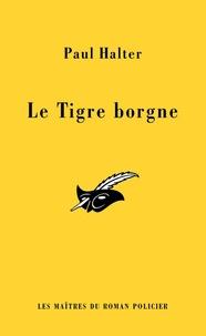 Paul Halter - Le Tigre borgne.
