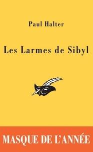 Paul Halter - Les Larmes de Sibyl - Masque de l'année 2005.
