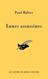 Paul Halter - Les lunes assassines (INEDIT).