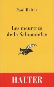 Paul Halter - Les meurtres de la Salamandre.