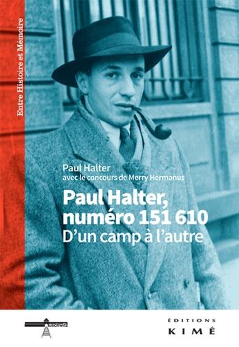 Paul Halter - Paul Halter, numéro 151610. D'un camp à l'autre.