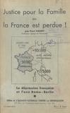 Paul Haury - Justice pour la famille ou la France est perdue ! - La dépression française et l'axe Rome-Berlin.