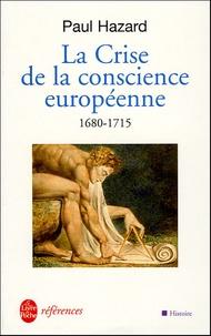 Paul Hazard - La Crise de la conscience européenne 1680-1715.