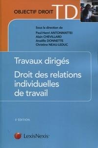Paul-Henri Antonmattei et Alain Chevillard - Droit des relations individuelles de travail.