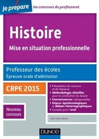 Paul-Henri Garcia - Histoire. Mise en situation professionnelle - Professeur des écoles, épreuve orale d'admission CRPE 2015.