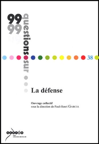 Paul-Henri Garcia - La défense.