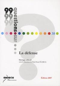 Paul-Henri Garcia et Jacques Aben - La défense.