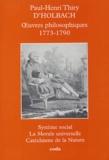 Paul-Henri Thiry d' Holbach et Jean-Pierre Jackson - Oeuvres philosophiques 1773-1790.