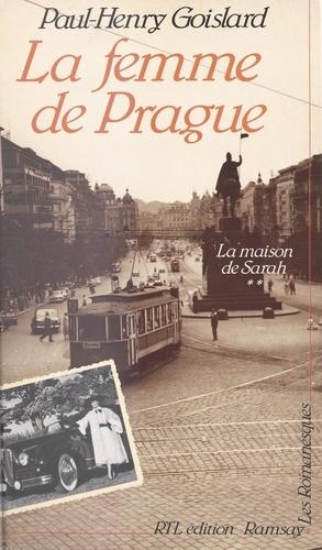 La maison de Sarah (2) : La femme de Prague