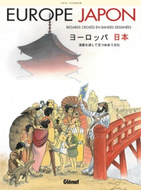 Paul Herman - Europe Japon - Regards croisés en bandes dessinées.