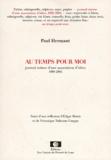 Paul Hermant - Au temps pour moi suivi d'une réflexion d'Edgar Morin et de Véronique Nahoum-Grappe.