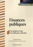Paul Hernu - Finances publiques - Une gestion en crise, les outils pour y faire face.