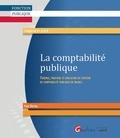 Paul Hernu - La comptabilité publique - Théorie, pratique et évolution du système de comptabilité publique en France.